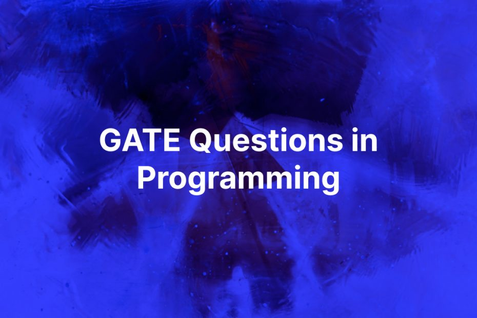 GATE Questions-Programming